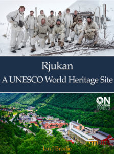Rjukan - A UNESCO World Heritage Site